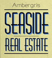 Ambergris Seaside Real Estate